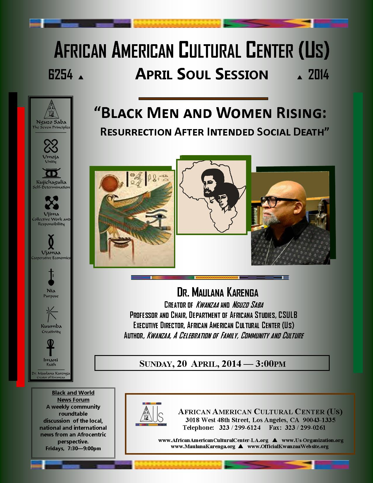 04-20-14 Dr. Maulana Karenga--Black Man and Woman Rising
