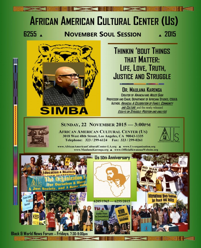 11-22-15 Dr. Maulana Karenga--Thinkin bout things that matter