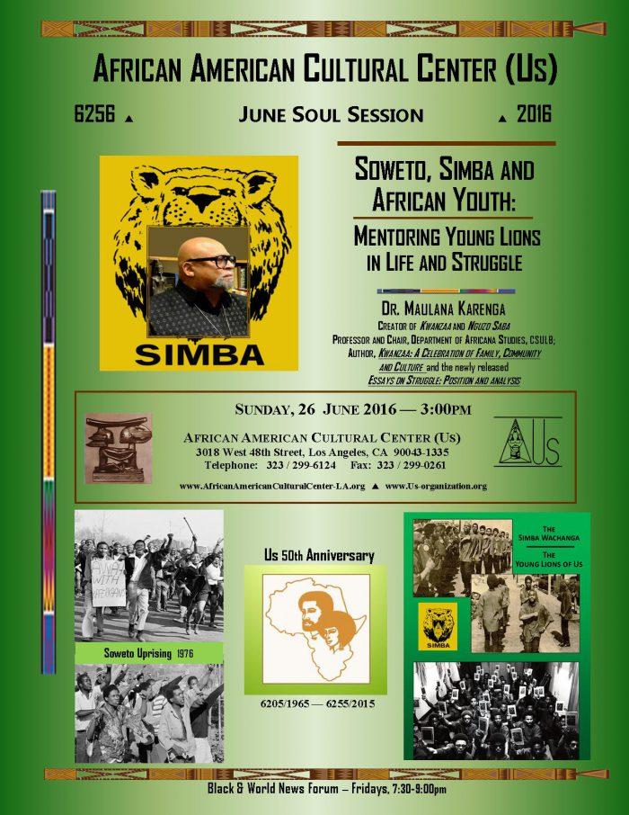Dr. Maulana Karenga--Soweto-Simba 06-26-16